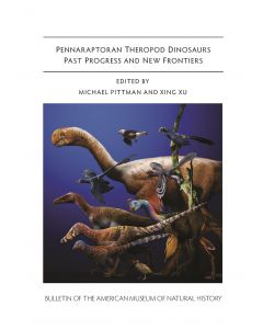 B440 (2020) Pennaraptoran Theropod Dinosaurs Past Progress and New Frontiers