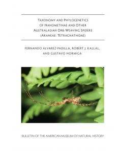 B438 (2020) Taxonomy and Phylogenetics of Nanometinae and Other Australasian Orb-Weaving Spiders