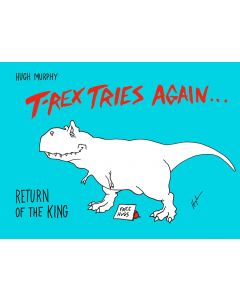 T. Rex Tries Again: Return of the King