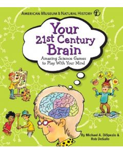 Your 21st Century Brain: Amazing Science Games to Play With Your Mind