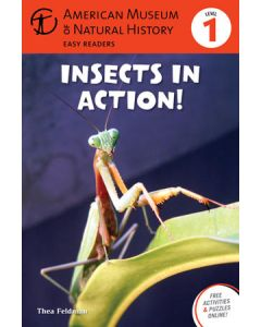 Insects in Action: Level 1 American Museum of Natural History Easy Readers